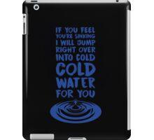 Cold Water - Justin Bieber iPad Case/Skin