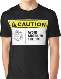 Caution Avoid Angering the DM Graphic T-Shirt