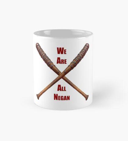 We are all negan... Mug