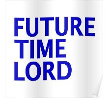 Doctor Who - Future Time Lord Poster