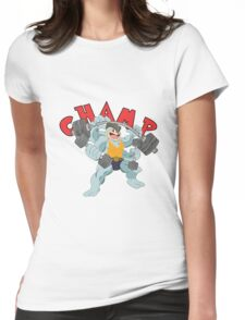 Champ Lifts Womens Fitted T-Shirt