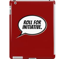 Roll for Initiative iPad Case/Skin