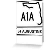A1A - St Augustine, Florida Greeting Card