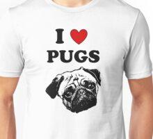 I LOVE PUGS Unisex T-Shirt