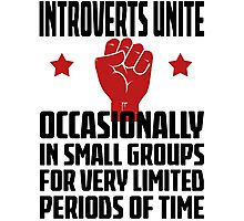 Introverts Unite - Occasionally In Small Groups For Very Limited Periods Of Time Light T Shirt Photographic Print