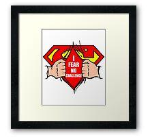 I Fear No Challenge Super Hero Man Awesome Crest Symbol Framed Print
