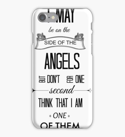 Sherlock - I May Be on the Side of the Angels iPhone Case/Skin