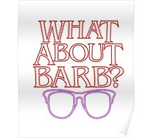 What about Barb Strangers of Things T-Shirt Memory 2016 Poster
