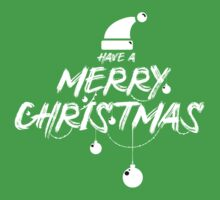 Have a Holly Jolly Merry Christmas  One Piece - Short Sleeve