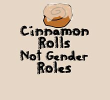 Cinnamon Rolls not gender roles Womens Fitted T-Shirt