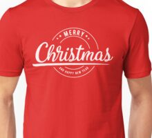 Merry Christmas and Have a Happy New Year Unisex T-Shirt