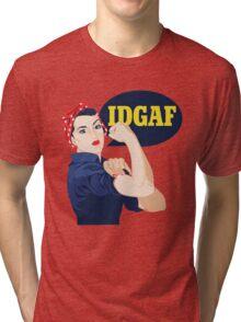 IDGAF Tri-blend T-Shirt