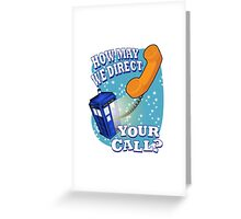 How May We Direct Your Call? Greeting Card