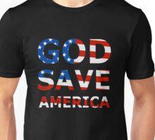GOD SAVE AMERICA  Unisex T-Shirt