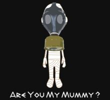 Are You My Mummy ( White Text Clothing ) One Piece - Short Sleeve