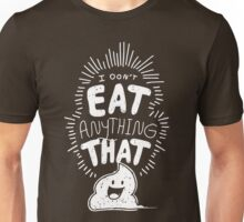 I Don't Eat Anything that Poops. Unisex T-Shirt