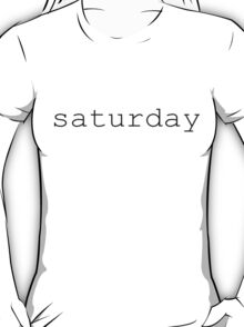 saturday black T-Shirt