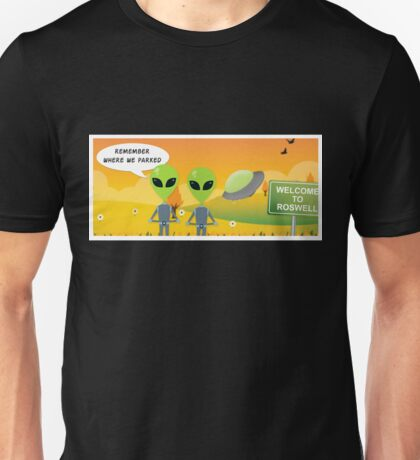 UFO Aliens: Remember Where We Parked  Unisex T-Shirt
