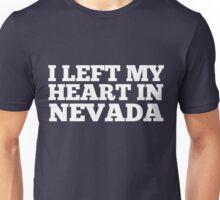 I Left My Heart In Nevada Love Native Homesick T-Shirt Unisex T-Shirt