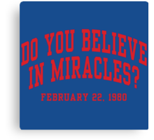 Do You Believe In Miracles? Canvas Print