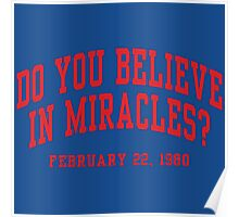 Do You Believe In Miracles? Poster