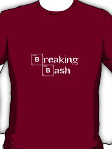 Breaking Bash - White T-Shirt