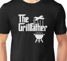 The Grillfather Is Here Unisex T-Shirt