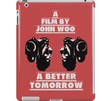 A Better Tomorrow iPad Case/Skin