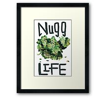 Nugg life (18+) Framed Print