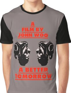 A Better Tomorrow Graphic T-Shirt