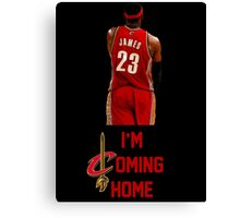 LeBron James I'm Coming Home Cleveland Cavaliers Canvas Print
