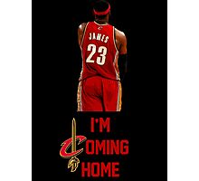 LeBron James I'm Coming Home Cleveland Cavaliers Photographic Print