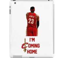 LeBron James I'm Coming Home Cleveland Cavaliers iPad Case/Skin