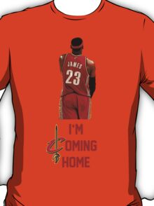 LeBron James I'm Coming Home Cleveland Cavaliers T-Shirt