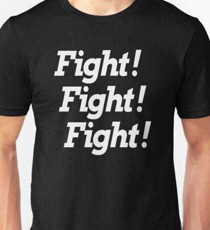 FIGHT! FIGHT! FIGHT! Unisex T-Shirt