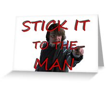 Stick it to the Man Greeting Card