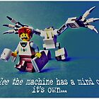 Flee the machine has a mind of it's own!! by Tim Constable