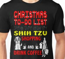 Christmas Shih Tzu Shopping Drink Coffee Ugly T-Shirt Unisex T-Shirt