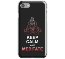 Keep Calm and Meditate iPhone Case/Skin