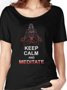 Keep Calm and Meditate Women's Relaxed Fit T-Shirt