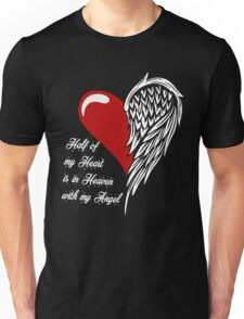 Half of my heart is in heaven with my angel T-shirt Unisex T-Shirt