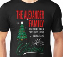 The Alexander Family Wish You Have Merry Christmas T-Shirt Unisex T-Shirt