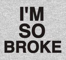 i'm so broke by Crystal Friedman