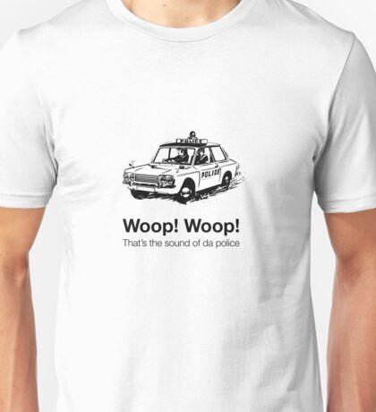 Woop! Woop! Sound of Police Unisex T-Shirt