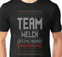 Team Welch Lifetime Member Ugly Christmas Sweater T-Shirt Unisex T-Shirt