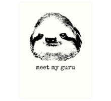 meet my guru Art Print