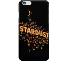 Remembering the Stardust  iPhone Case/Skin