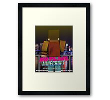 Hotline Minecraft Framed Print