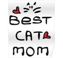 Best cat mom Poster