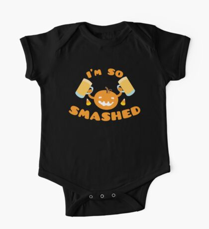 I'm so SMASHED Halloween pumpkin with beer One Piece - Short Sleeve